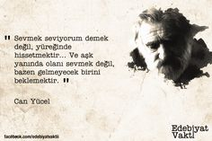 Can Yücel to wallpaper corners Poem Quotes, Words Quotes, Poems, Life Quotes, Beautiful Mind Quotes, Cover Photo Quotes, Literature Quotes, Book Corners, Sad Stories