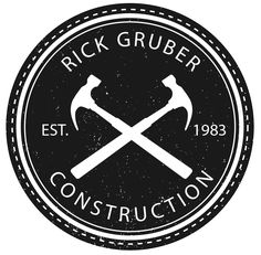 Rick Gruber Construction - Chicagoland's best independent contractor since serving Illinois' Cook, DuPage & McHenry Counties. Maybe incorporate that into the logo Typography Logo, Logo Branding, Branding Design, Construction Company Logo, Construction Logo Design, Construction Business, Construction Birthday, Logo, Architecture