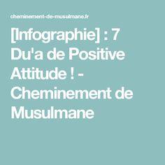 [Infographie] : 7 Du'a de Positive Attitude ! - Cheminement de Musulmane