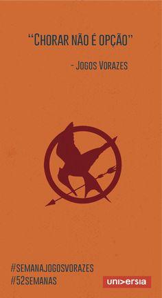 O sucesso da saga se deve ao fato de que Katniss Everdeen, a protagonista, é um exemplo de coragem