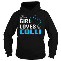 This Girl Loves ᐃ Her COLLI - Last Name, Surname T-ShirtThis Girl Loves Her COLLI. COLLI Last Name, Surname T-ShirtCOLLI