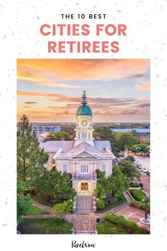 It's never too early to start planning for retirement, but before you start looking for your future home on Zillow, you need to scope out all your options. That's why we've compiled a list of the 10 best cities for retirees below. #cities #retirees #retired Home Trends, Retirement Planning, Best Cities, Home Hacks, Small Towns, Color Trends, Big Ben, America, How To Plan