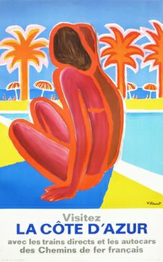 """La Cote D'Azur  Year:1968  Artist:Bernard Villemot  Size:62 x 99 cm  Price:$1,100Convert to USD  Comments:Stunning colours and the most lovely curved lines - it truly is what Villemot did best. This beautiful poster has us wanting to hop on a train and """"visitez la Cote d'Azure"""" right now!"""