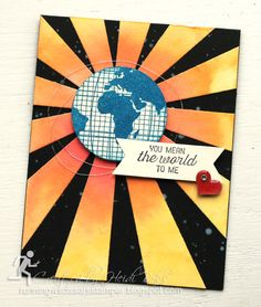 You Mean the World to Me by #runningwscissorsstamper, Stampin' Up Going Global, Sunburst thinlit, Watercolor