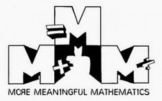 More Meaningful Math (MMM)