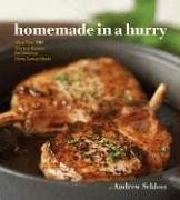 Homemade In A Hurry: More Than 200 Shortcut Recipes For Delicious Home Cooked Meals