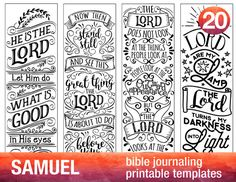 SAMUEL - 4 Bible journaling printable templates, instant download illustrated christian faith bookmarks, black and white prayer journal bible verse traceable stencils, bible stickers.  ♥ 1 SAMUEL 3:18 He is the LORD; let him do what is good in his eyes. ♥ 1 SAMUEL 12:16 Now then, stand still and see this great thing the LORD is about to do... ♥ 1 SAMUEL 16:7 The LORD does not look at the things people look at... ♥ 2 SAMUEL 22:29 You, LORD, are my lamp; the LORD turns my darkness into light…