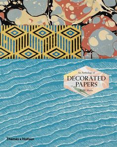AN ANTHOLOGY OF DECORATED PAPER