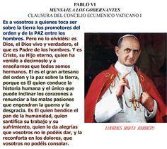 EN ESPAÑOL, PABLO VI MENSAJE A LOS GOBERNANTES CLAUSURA DEL CONCILIO ECUMÉNICO VATICANO I. Parte 2. https://instagram.com/p/9WKLsPCZ_Y/