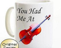 Music Mug - You Had Me At Cello - Gift for Musician - Music Student Teacher
