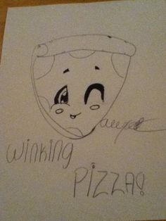 WINKING PIZZA!!!
