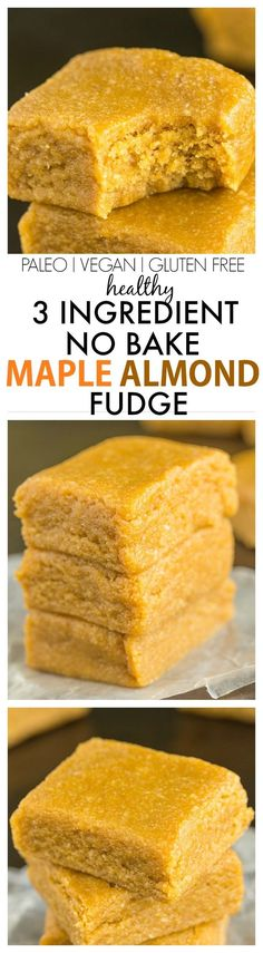Healthy 3 Ingredient No Bake Maple Almond Fudge- A quick easy and delicious recipe which melts in your mouth and has NO butter oil flour or sugar- It only takes FIVE minutes! Gluten Free Baking, Gluten Free Desserts, Healthy Desserts, Vegan Baking, Vegan Gluten Free, Almond Recipes, Paleo Recipes, Cooking Recipes, Free Recipes