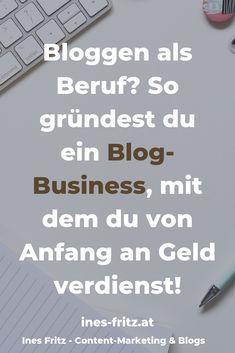 Wie gründet man professionell und unkompliziert ein Blog-Business, von dem man leben kann? Das sind die wichtigsten Schritte! Inbound Marketing, Affiliate Marketing, Marketing And Advertising, Content Marketing, Internet Marketing, Social Media Marketing, Online Blog, Online Jobs, Corporate Blog