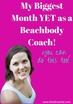 My Biggest Month Yet as a Beachbody Coach - Fit with Rachel