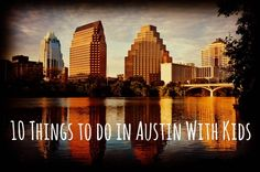 10 Things to do in Austin With Kids, Fun Austin Activities with the whole family