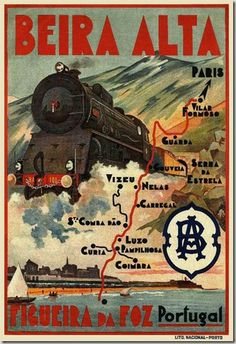 Railway travel poster from Portugal in the C. Vintage Advertising Posters, Vintage Travel Posters, Vintage Advertisements, Vintage Ads, Tourism Poster, Poster Ads, Poster Prints, Poster City, Train Posters