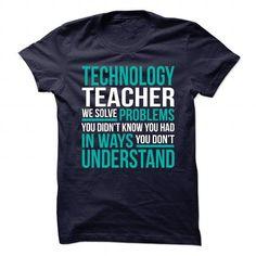 Awesome Shirt for TECHNOLOGY TEACHER T Shirts, Hoodies. Check price ==► https://www.sunfrog.com/No-Category/Awesome-Shirt-for-TECHNOLOGY-TEACHER-103884983-Guys.html?41382