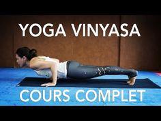 Yoga Vinyasa : Cours Complet d'introduction - YouTube