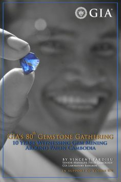 """GIA's 80th Gemstone Gathering  Presents: """"10 Years Witnessing Gem Mining Around Pailin, Cambodia,"""" by Vincent Pardieu. Wednesday, April 30, 2014. (042314)"""