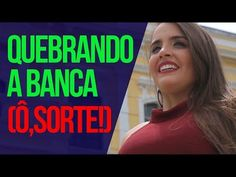 Rapha Costa - Quebrando a banca (Ô, sorte!) - YouTube