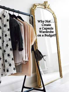 Why Not . . . Build a Capsule Wardrobe on A Budget? - The Simply Luxurious Life®