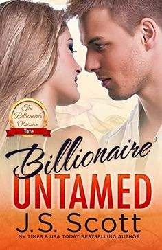 Billionaire Untamed ~ Tate (The Billionaire's Obsession, ... https://www.amazon.com/dp/B00NG1ENBM/ref=cm_sw_r_pi_dp_x_TzBpybWS6SK0C
