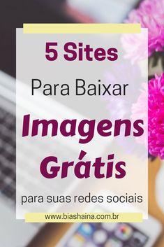 Sites com imagens gratuitas para você utilizar no seu blog! #dicasparablogues #marketingdigital #imagensgratis #freebies #dicasparablogueiras
