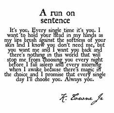 A Run On Sentence - K. Towne Jr.