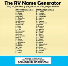 "THE RV NAME GENERATOR. <3 Click here: https://www.facebook.com/bound4burlingame and ""LIKE"" to get camping tips/ideas/deals on your facebook newsfeed."