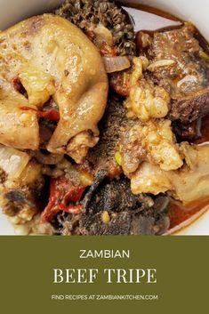 Zambian Food, Beef Tripe, Beef Steak Recipes, Nigerian Food, African Recipes, Yummy Yummy, Yum Yum, Eat, Desserts