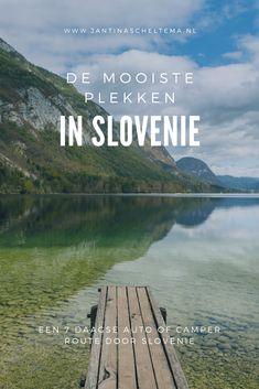 Camper route door Slovenie - 7/10 dagen - JantinaScheltema.nl Amazing Destinations, Travel Destinations, Travel Tips, Places To Travel, Places To See, Europa Tour, Slovenia Travel, Bohinj, Away We Go