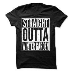 Straight Outta WINTER GARDEN T-Shirts, Hoodies. BUY IT NOW ==►…