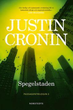 https://flic.kr/p/TNNayC | SWEDISH Justin Cronin Spegelstaden Passagentrilogin 3 Norstedts © David et Myrtille / Arcangel images
