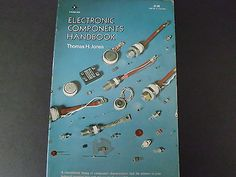 ELECTRONIC COMPONENTS HANDBOOK 1979 THOMAS H JONES