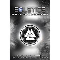 #Book Review of #Solstice from #ReadersFavorite - https://readersfavorite.com/book-review/solstice/1  Reviewed by Rabia Tanveer for Readers' Favorite  Solstice: Book 3 of The Star-Crossed Saga by Braxton Cosby takes us on a journey that we will not forget any time soon. The story of Sydney and William continues, but this time things are different. Their love is just as strong and so is their Supernova bond. The two of them have sacrificed everything for their love and no...