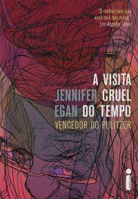 A visita cruel do tempo - Editora Intrínseca