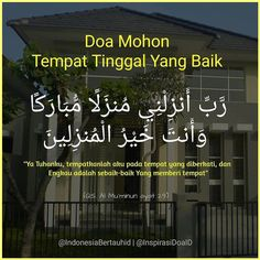 Mohon tempat tinggal yang  baik Pray Quotes, Hadith Quotes, Muslim Quotes, Hijrah Islam, Doa Islam, Learn Quran, Learn Islam, Islamic Love Quotes, Islamic Inspirational Quotes