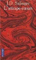 L'Attrape-Coeurs - J. D. Salinger