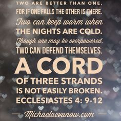 Ecclesiastes 4:9-12 a cord of three strands is not easily broken...#love #marriage #scripture