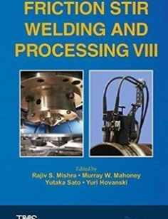 Friction Stir Welding and Processing VIII free download by Rajiv S. Mishra Murray W. Mahoney Yutaka Sato Yuri Hovanski (eds.) ISBN: 9783319486048 with BooksBob. Fast and free eBooks download.  The post Friction Stir Welding and Processing VIII Free Download appeared first on Booksbob.com.