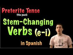 02 Spanish Lesson - Preterite - Stem-changers (e-i) - YouTube