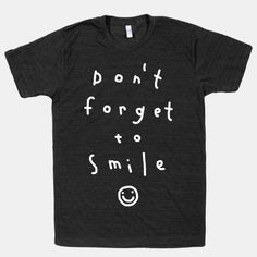dont forget to smile. :) Cute party host shirt!