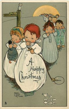 Mabel Lucie Attwell (British illustrator, 1879-1964)  ~ A Happy Christmas card ♥