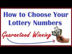 How to Choose Your Lottery Numbers - Guaranteed Winning - http://LIFEWAYSVILLAGE.COM/lottery-lotto/how-to-choose-your-lottery-numbers-guaranteed-winning/