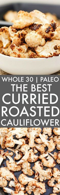 The BEST Curried Roasted Cauliflower (Whole 30, Paleo, V, GF)- Whole30 friendly vegetable side dish, main, dinner or even snack- SO addictively quick, easy and HEALTHY! {whole 30, paleo, vegan, gluten free recipe}- thebigmansworld.com
