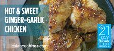 Easy Recipe: Hot & Sweet Ginger-Garlic Chicken - Balanced Bites | Holistic & Paleo Nutrition in San Francisco, CA