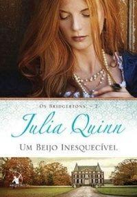 Papa Livros: UM BEIJO INESQUECÍVEL- JULIA QUINN
