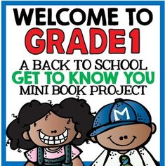 Welcome to Grade One - A Back to School Get To Know You Mini Book Project!