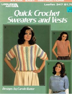 a6b1f149112a Leisure Arts Quick Crochet Sweaters   Vest Leaflet 347 Printed In 1985