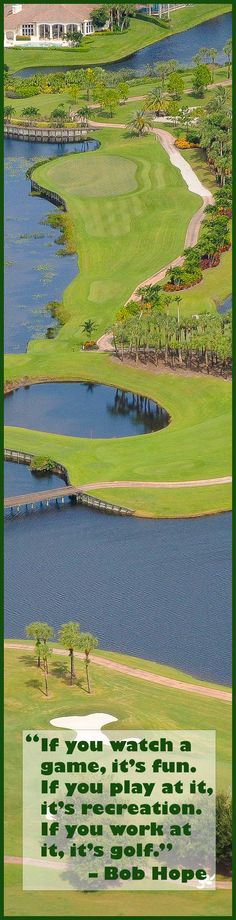 """""""If you watch a game, it's fun. If you play at it, it's recreation. If You work at it, it's golf."""" – Bob Hope Golf Quote for Pinterest"""